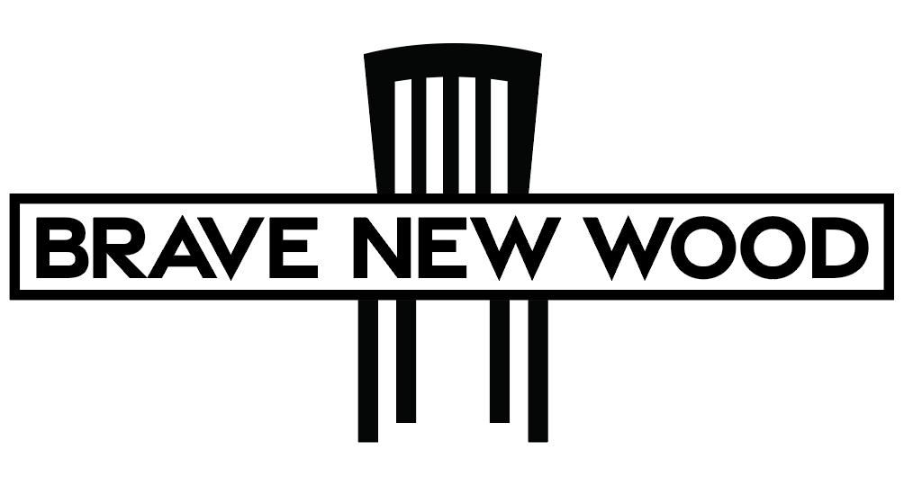 Brave New Wood